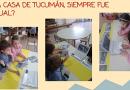 Visita virtual a la Casa de Tucumán