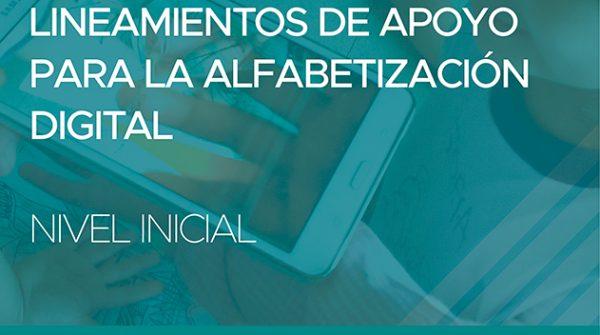 Nuestros Lineamientos de apoyo para alfabetización digital. Nivel Inicial