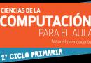 """""""Ciencias de la Computación para el aula – 2° ciclo de Primaria"""""""