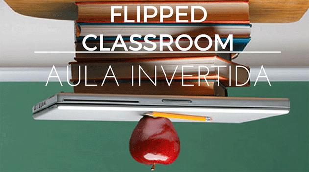 Aula invertida – Flipped Classrom